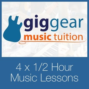 GigGear Music Lessons - 4 x 1/2 Hour