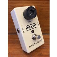 SECONDHAND MXR Micro Amp